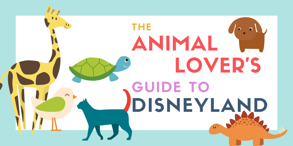 Animal Lovers Guide to Disneyland